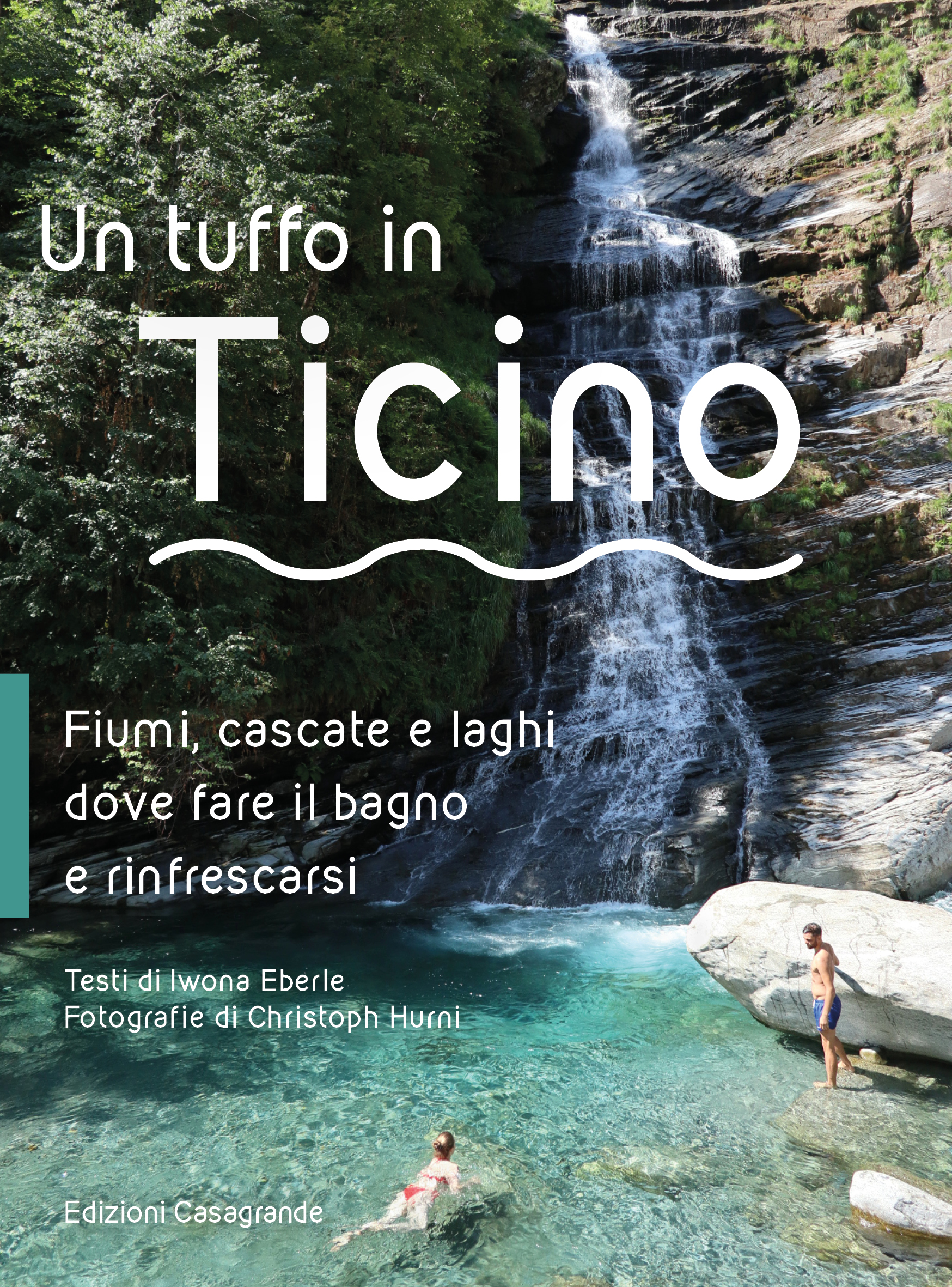 Un tuffo in Ticino